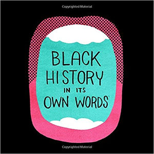 Black History in its Own Words (Hardcover)