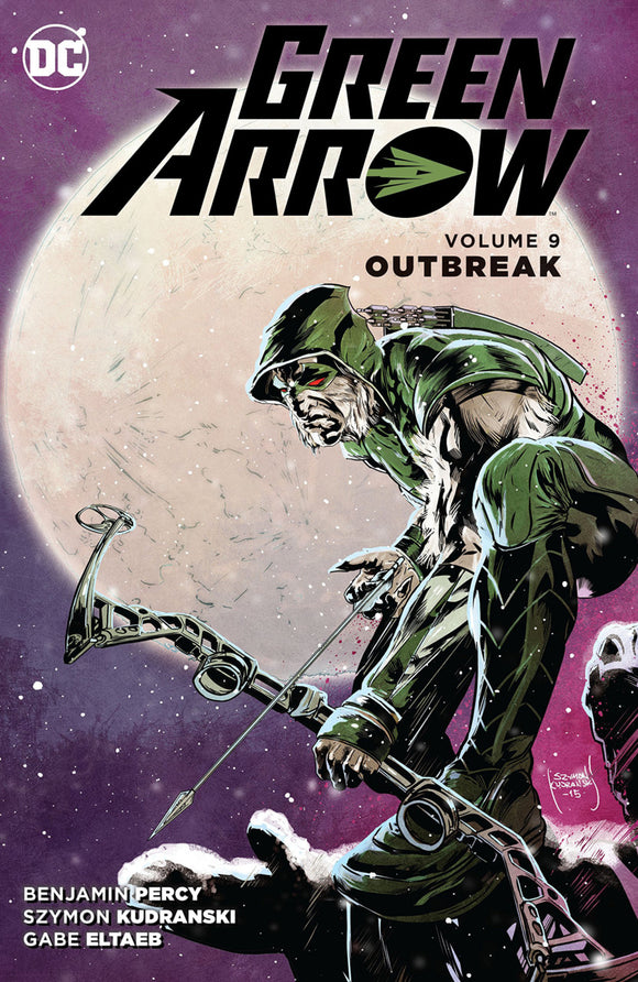 Green Arrow [New 52] Vol 09: Outbreak TPB