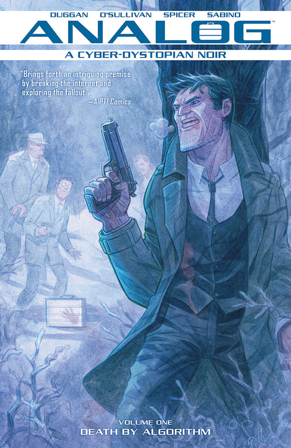 Analog: A Cyber-Dystopian Noir TP Vol 1: Death by Algorithm (Softcover)