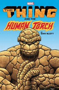 Thing and Human Torch by Dan Slott TPB