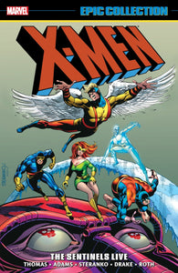 X-Men Epic Collection: The Sentinels Live TPB