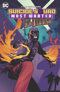 Suicide Squad Most Wanted: El Diablo TP (Softcover)