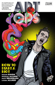Art Ops TP Vol 1: How to Start a Riot (Softcover)
