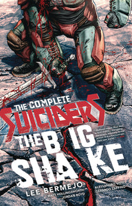 Suiciders Complete TP The Big Shake (Softcover)