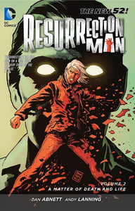 Resurrection Man Vol 02: A Matter of Death and Life TPB