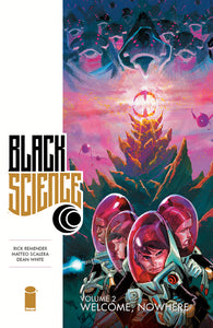 Black Science Vol 02: Welcome Nowhere TPB