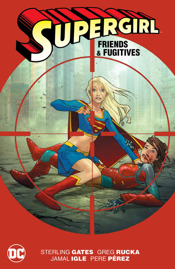 Supergirl: Friends and Fugitives TP (Softcover)