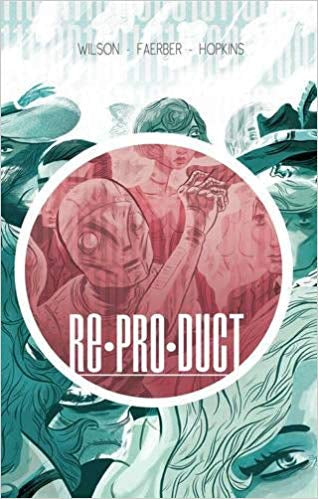 Re*Pro*Duct TP Vol 1: ReProDuct (Softcover)