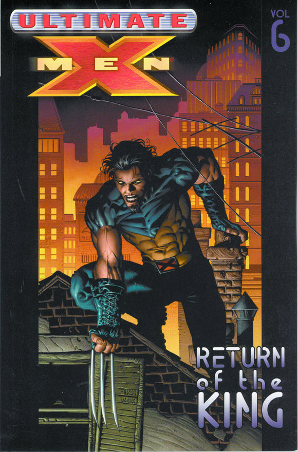 Ultimate X-Men Vol 06: Return of the King TPB
