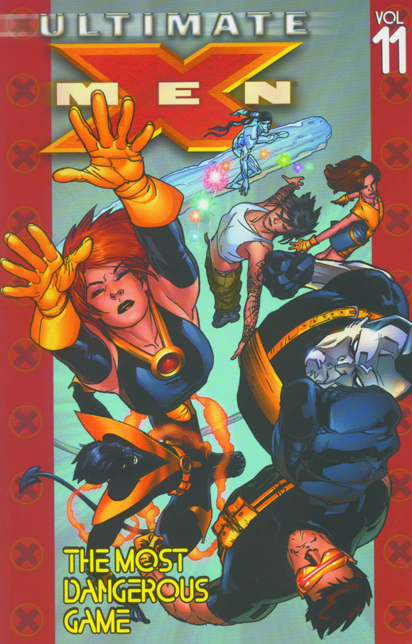 Ultimate X-Men Vol 11: The Most Dangerous Game TPB