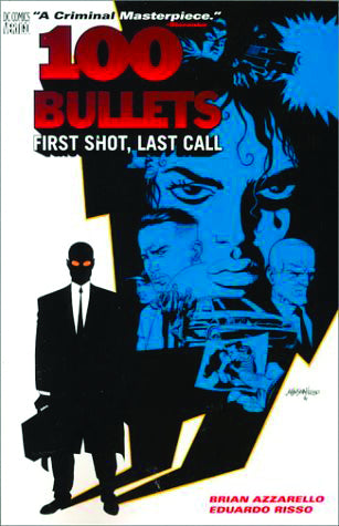 100 Bullets Vol 01: First Shot, Last Call TPB