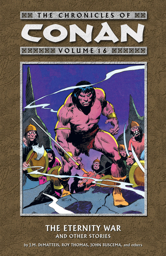 Chronicles of Conan Vol 16: The Eternity War and Other Stories TPB