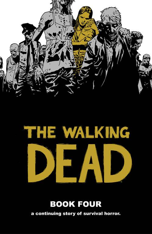 Walking Dead Book 04 HC [Half Priced]