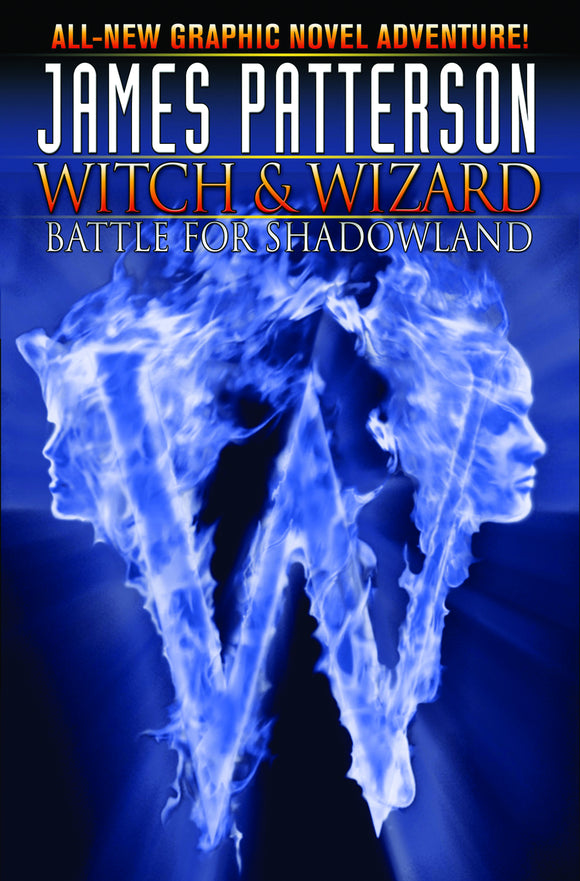 James Patterson's Witch & Wizard Vol 01: Battle for Shadowland HC