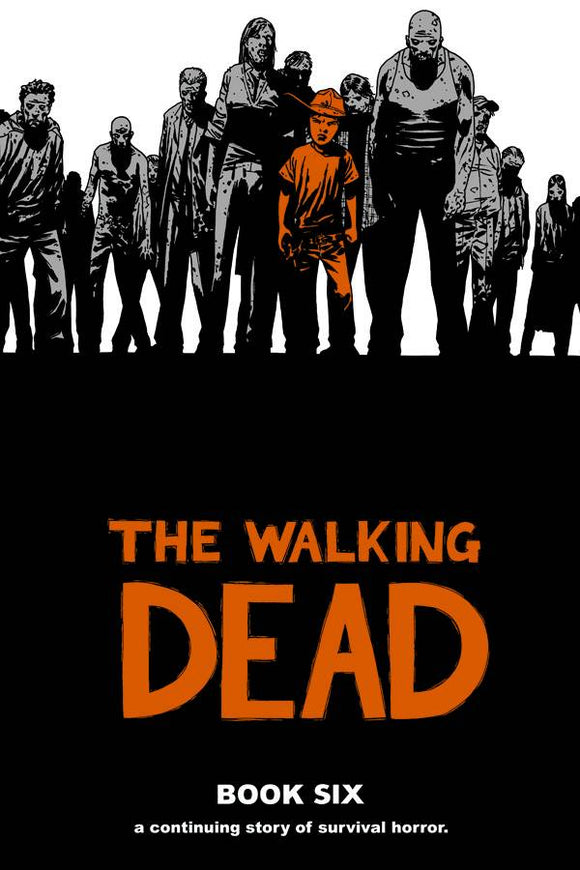 Walking Dead Book 06 HC [Half Priced]