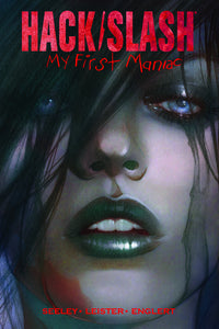 Hack/Slash: My First Maniac Vol 01 TPB