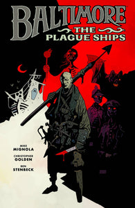 Baltimore Vol 01: The Plague Ships HC