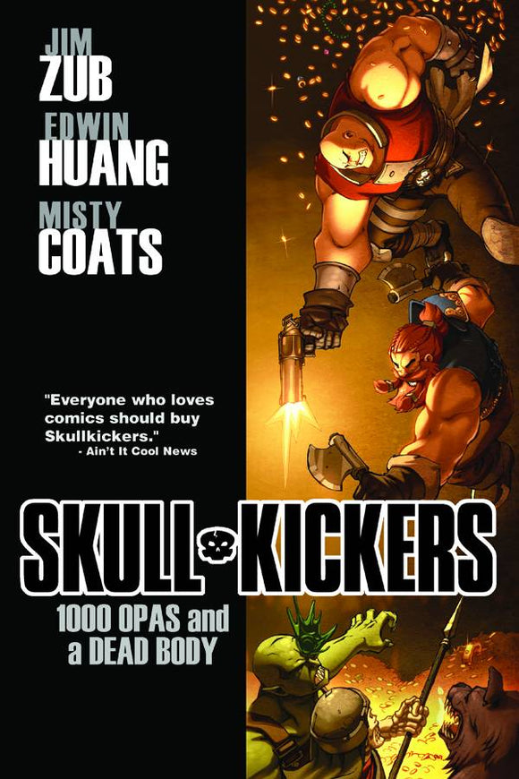 Skullkickers Vol 01: 1000 Opas and a Dead Body TPB