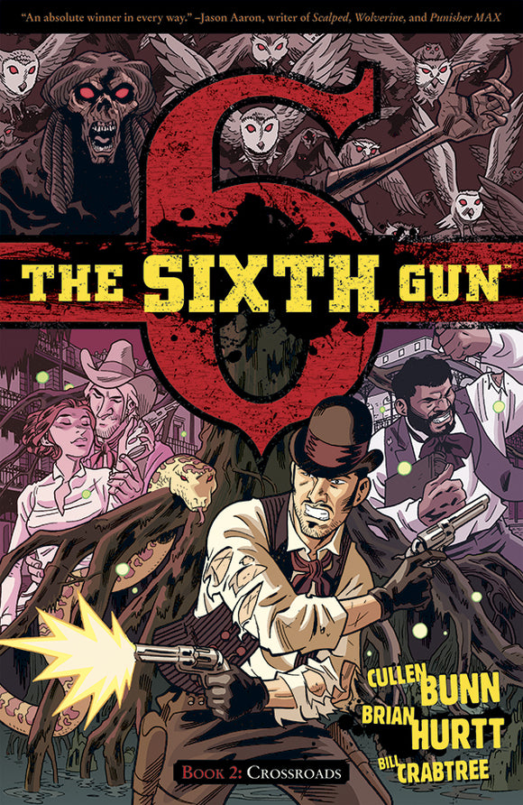 Sixth Gun Vol 02: Crossroads TPB