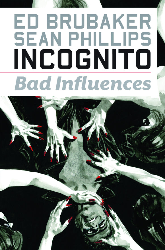 Incognito Vol 02: Bad Influences TPB
