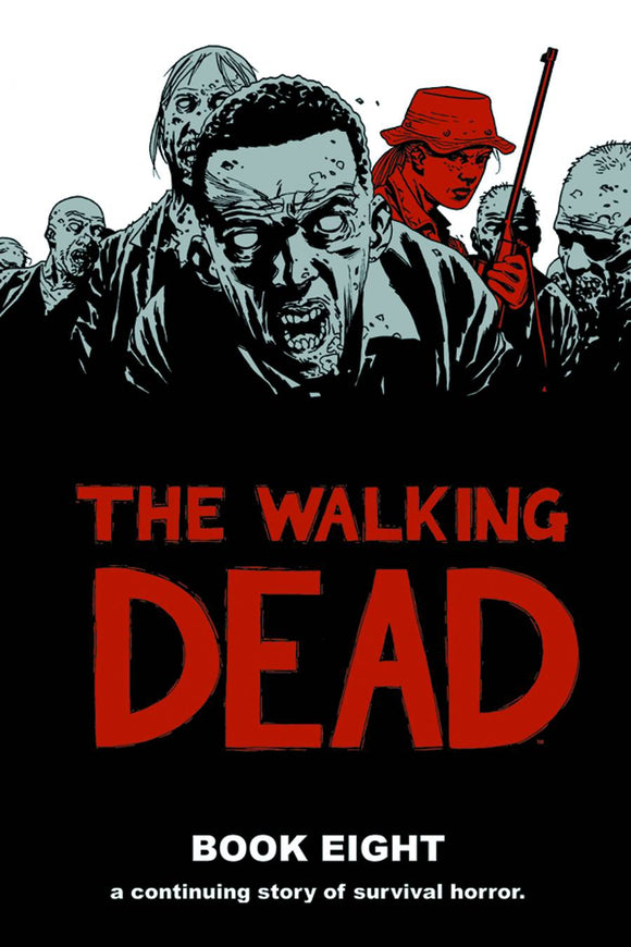 Walking Dead Book 08 HC [Half Priced]