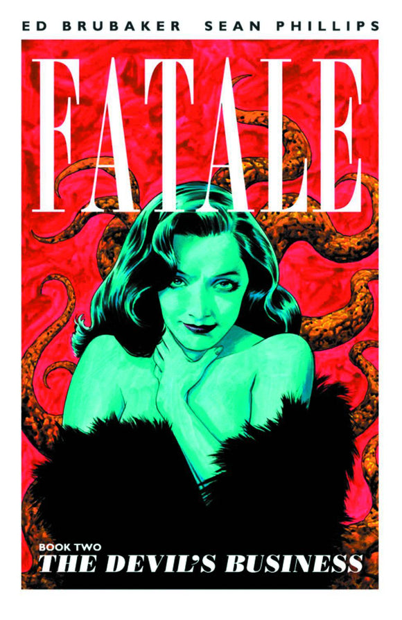 Fatale Vol 02: The Devil's Business TPB