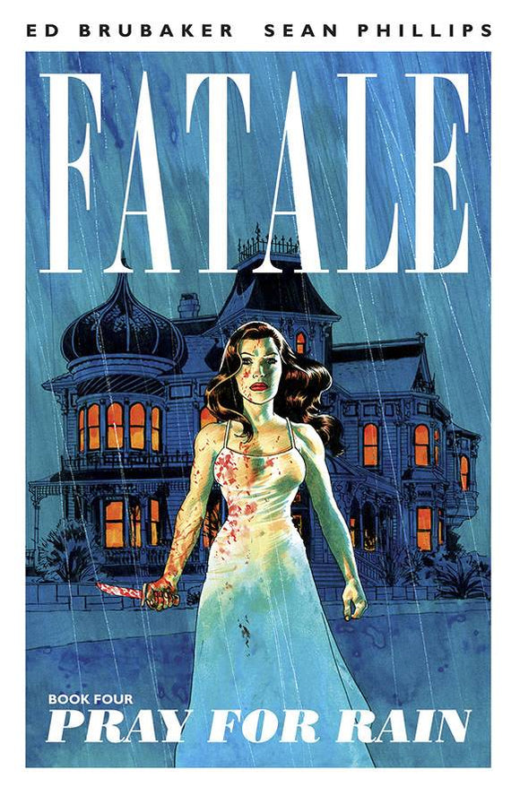 Fatale Vol 04: Pray for Rain TPB