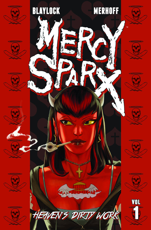 Mercy Sparx Vol 01: Heaven's Dirty Work TPB