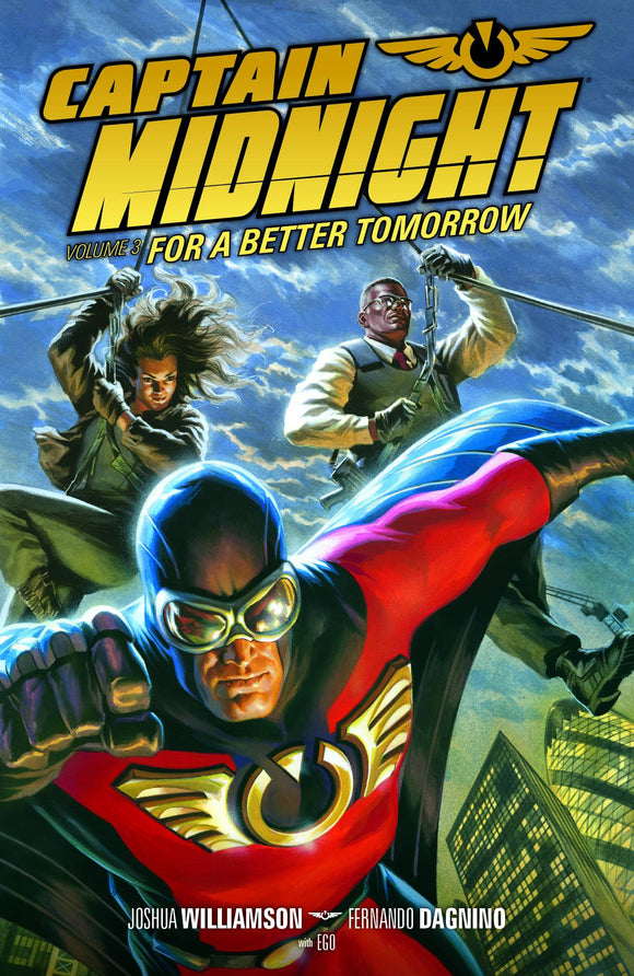 Captain Midnight Vol 03: For a Better Tomorrow TPB