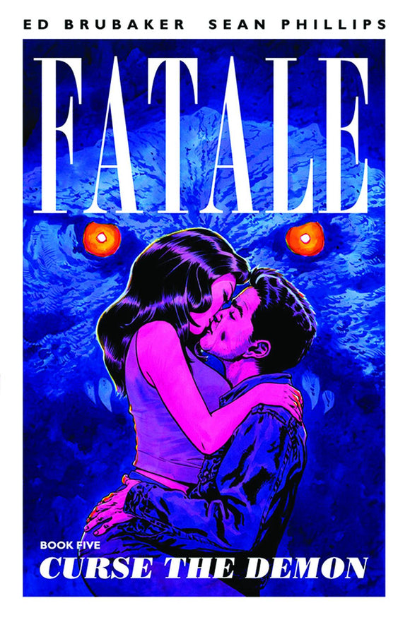 Fatale Vol 05: Curse the Demon TPB