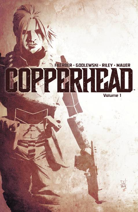 Copperhead Vol 01: A New Sheriff in Town TPB