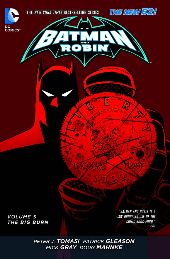 Batman and Robin Vol 05: The Big Burn TPB