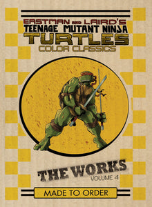 Teenage Mutant Ninja Turtles Color Classics: The Works Vol 04 HC