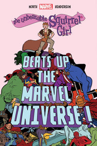 Unbeatable Squirrel Girl Beats Up the Marvel Universe HC