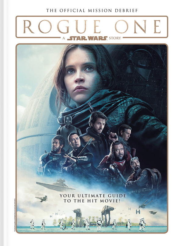 Star Wars: Rogue One-The Official Mission Debrief HC