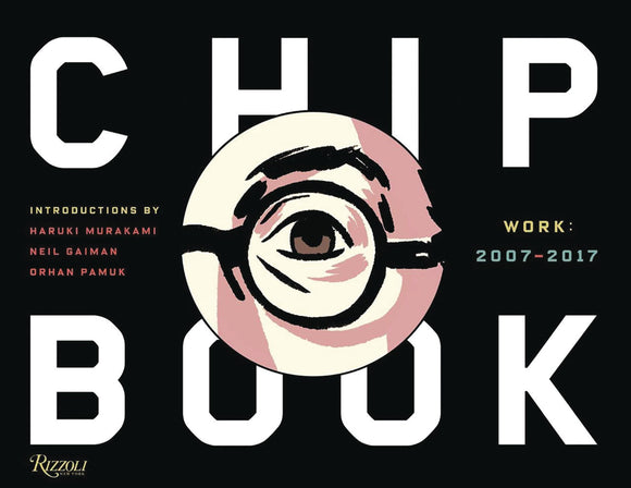 Chip Kidd Book Two: Work 2007-2017 Bookplate Edition HC