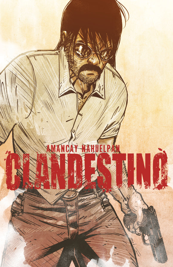 Clandestino: The Complete Collection TPB