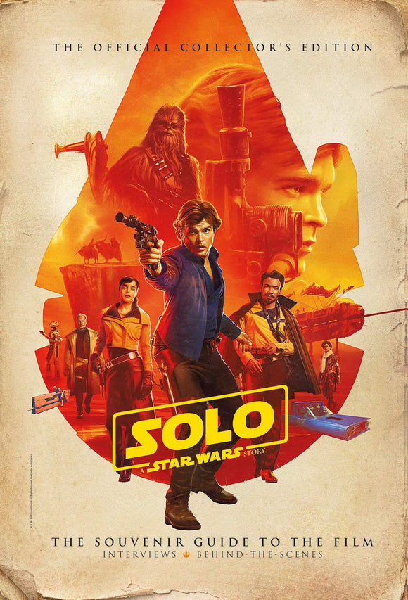 Solo: A Star Wars Story-The Official Souvenir Guide to the Film HC