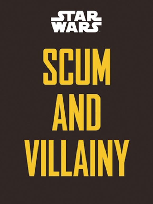 Star Wars: Scum and Villainy HC