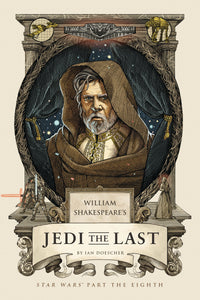 William Shakespeare's Jedi the Last HC
