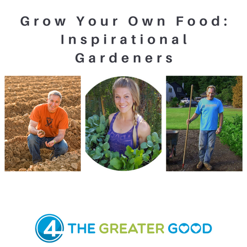 Grow Your Own Food: Inspirational Gardeners