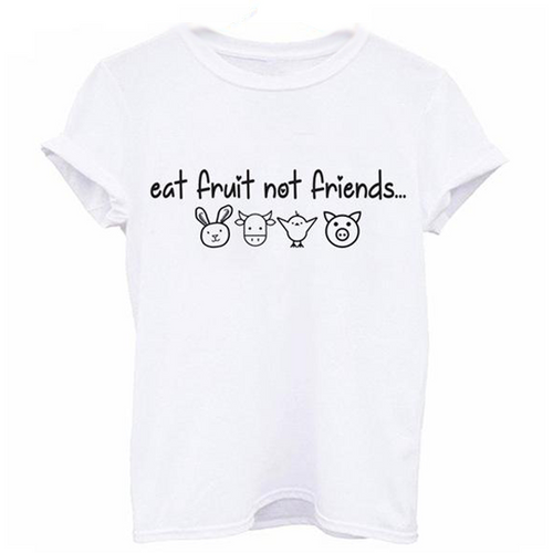 Eat Fruits Not Friends - T-shirt