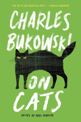 On Cats - Charles Bukowski