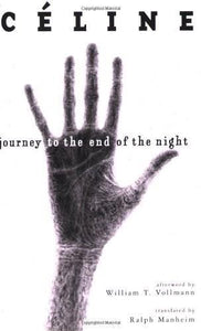 Journey to the End of NIght - Céline