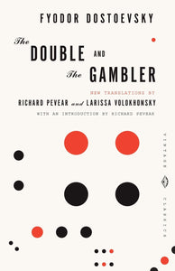 The Double & The Gambler - Fyodor Dostoevsky