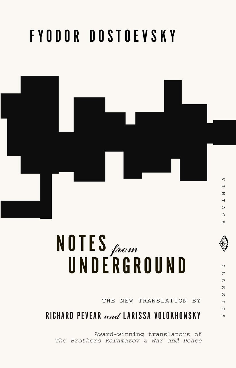 Notes from Underground - Fyodor Dostoevsky