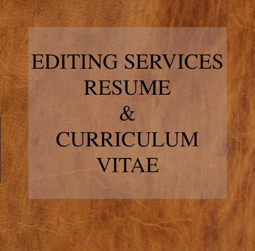 Editing Services Resumes and CV Curriculum Vitae