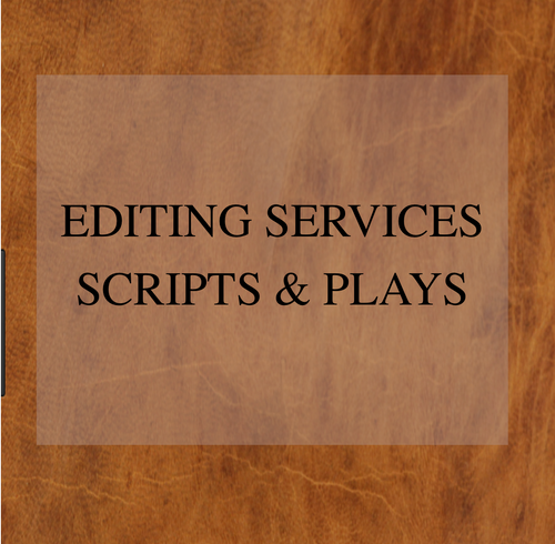 Editing Services - Scripts & Plays