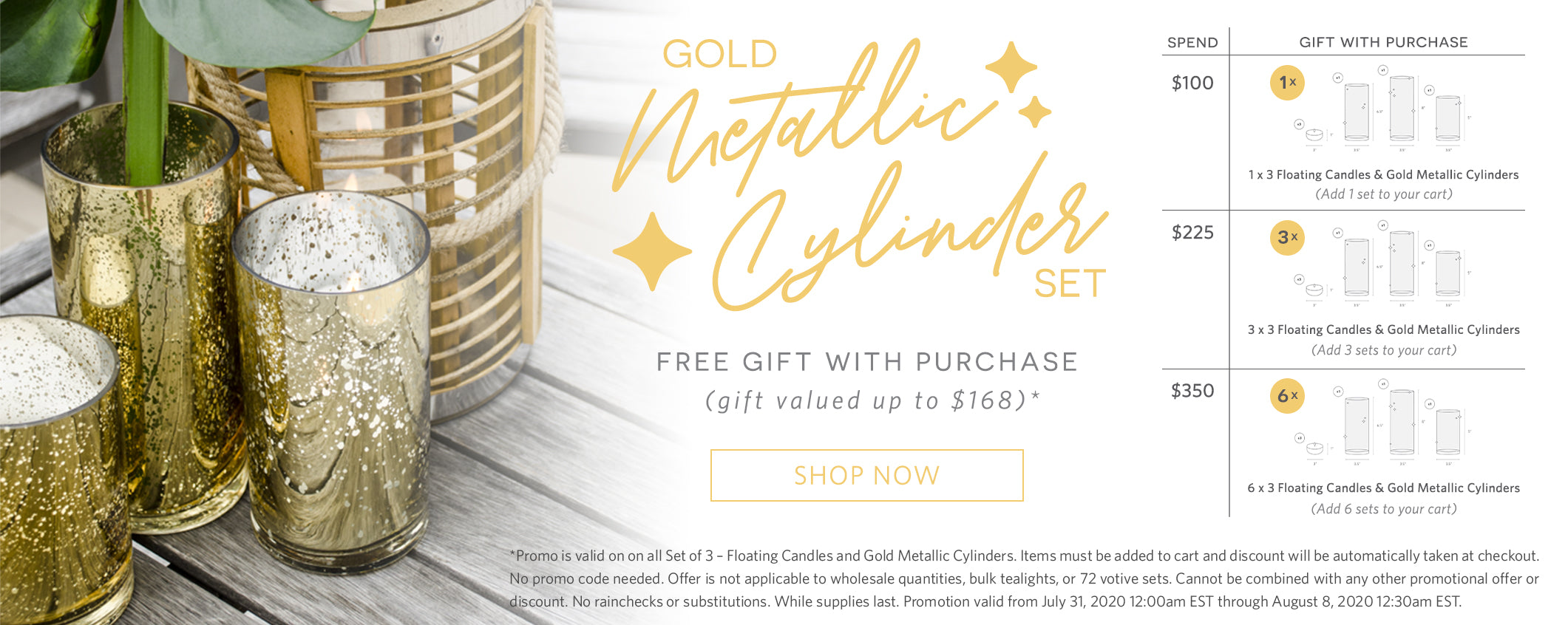 Gold Metallic Cylinder Set. Free Gift with Purchase (gift valued up to $168)*