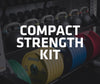 Compact Strength Kit